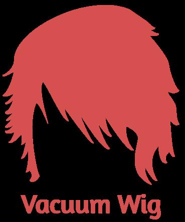 Vacuum Wig